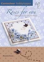 Cantecleer Hobbytopper Roses for you