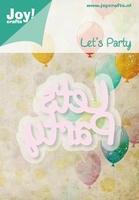 Joy! Snij- en Embossing stencil 6002-0427 Tekst let's party