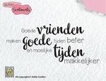 Clear Stamp SENC006 Dutch Sentiments Goede vrienden....